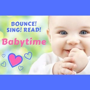 Bounce Sing Read Babytime Smiling Baby with hearts