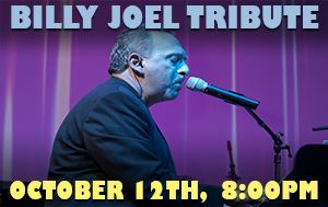 Billy Joel Tribute Show October 12th