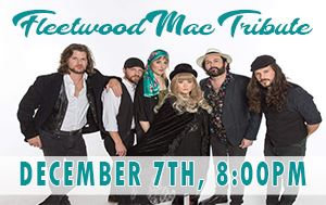 Fleetwood Mac Tribute Show December 7th