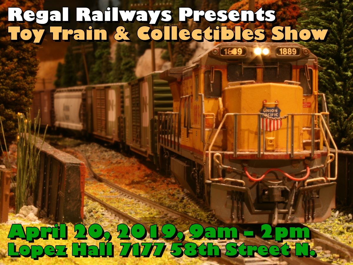 Toy Train & Collectible Show / Sale April 20th @ Lopez Hall
