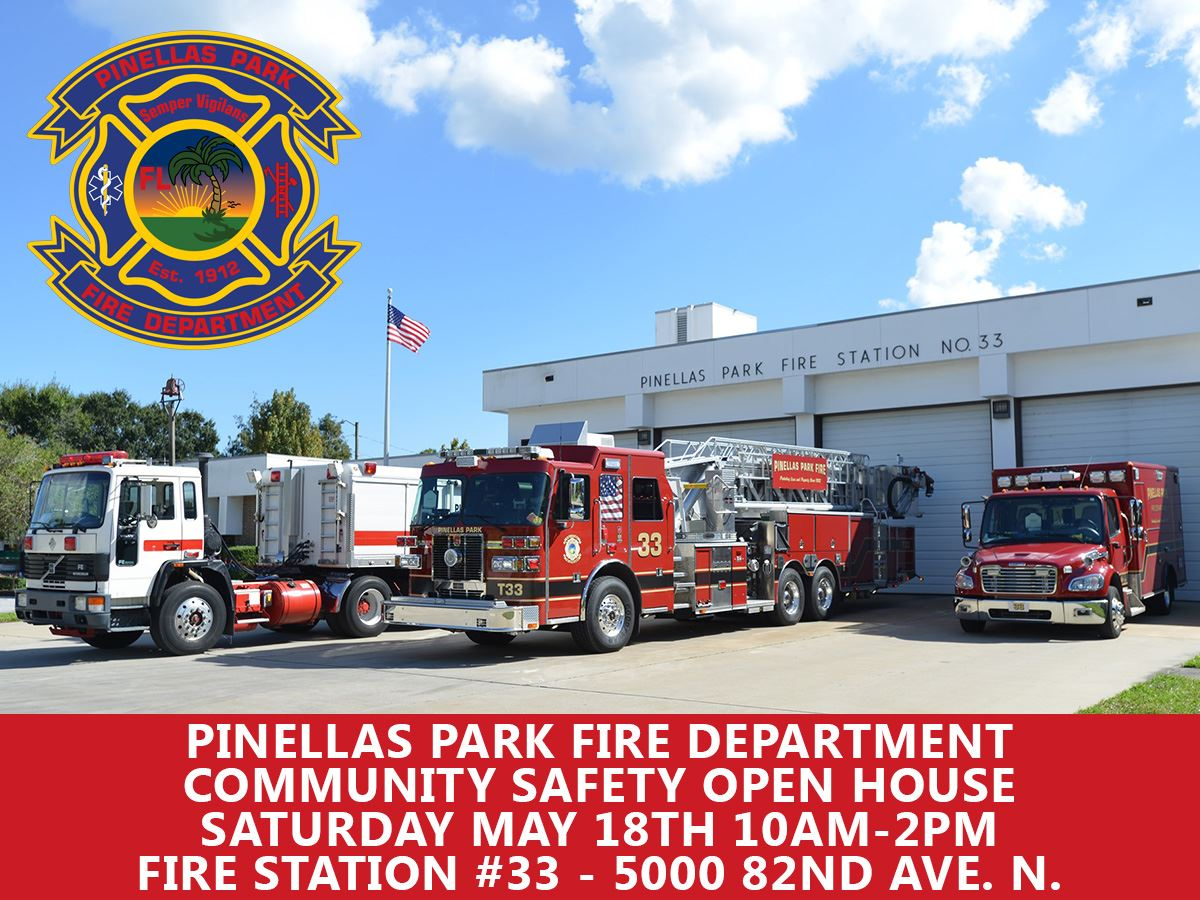 Pinellas Park Fire Department Open House May 18th @ 5000 82nd Ave. N.