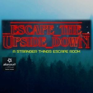 Escape the Upside Down A Stranger Things Escape Room