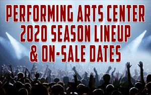2020 Performing Arts Center Tribute Concert Lineup