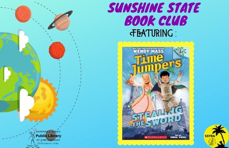 Sunshine State Book Club Featuring Time Jumpers Stealing the Sword