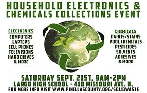 Household Electronics & Chemical Collections September 21st