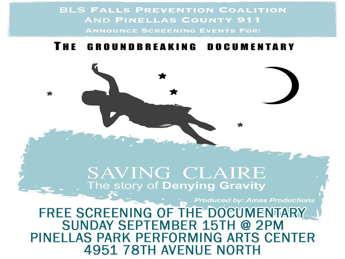 Saving Claire Fall Prevention Documentary Sept. 15th @ 2pm @ Performing Arts Center