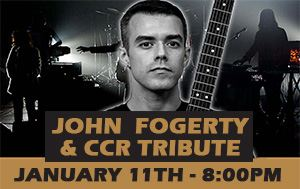 CCR/John Fogerty Tribute Concert January 11th 8pm @ Performing Arts Center