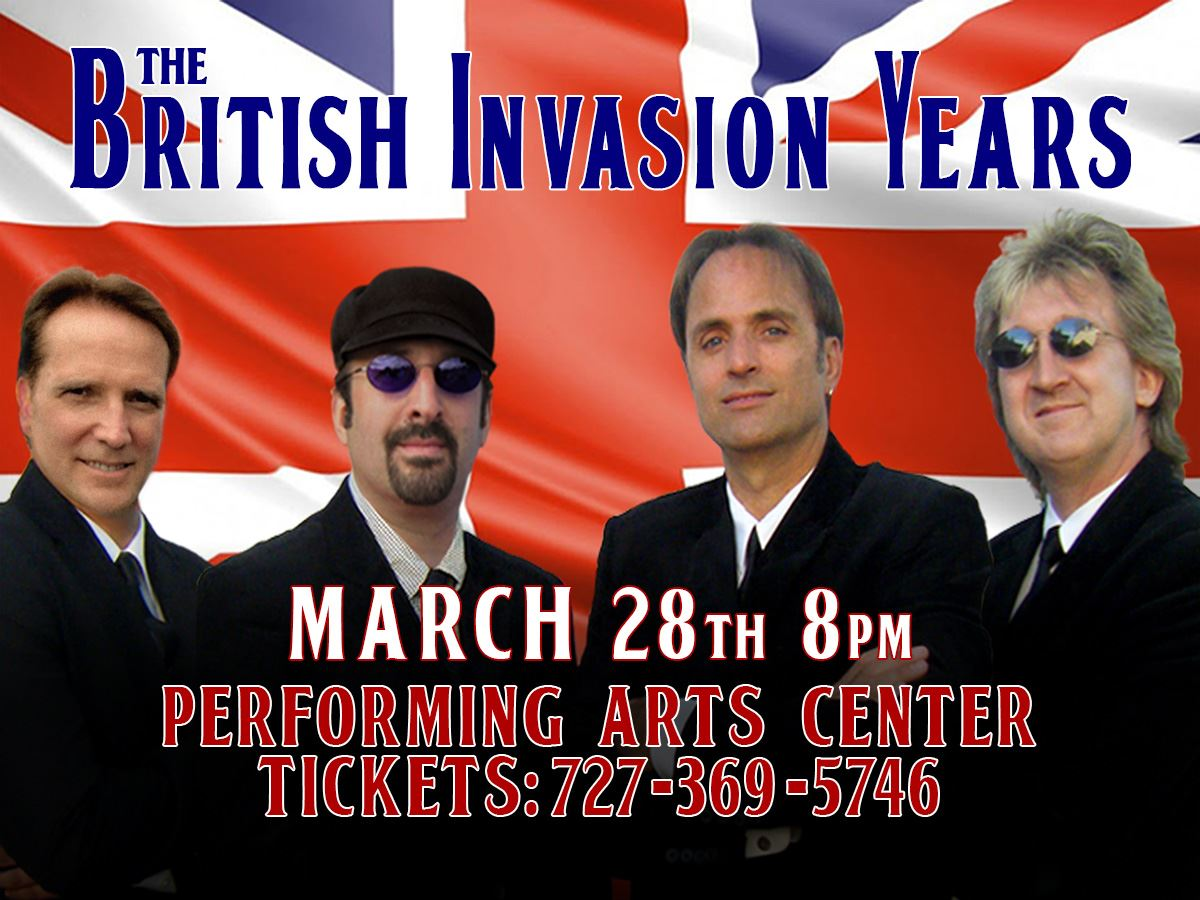 British Invasion Years Tribute Show March 28th @ Performing Arts Center 8pm