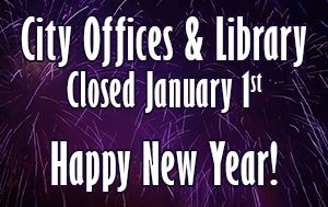City Offices & Library closed January 1st