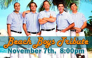 Beach Boys Tribute Show November 7th @ Performing Arts Center 8pm