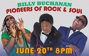 Pioneers of Rock & Soul Tribute Show June 20th @ Performing Arts Center 8pm