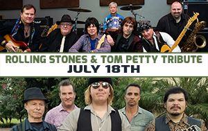 Rolling Stones & Tom Petty Tribute Show July 18th @ Performing Arts Center 8pm