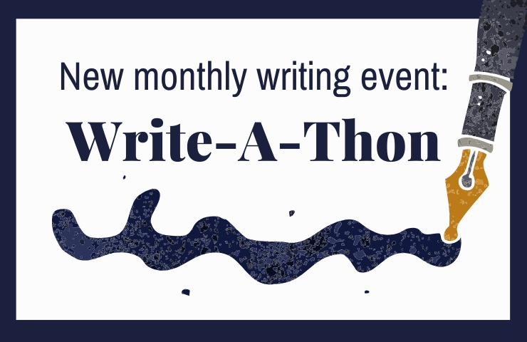 New monthly writing event: Write-A-Thon