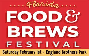 Florida Food & Brews Festival @ England Brothers Park Feb 1st