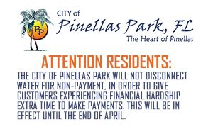 The City of Pinellas Park will not disconnect water for non-payment until the end of April