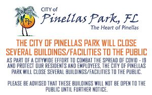 City of Pinellas Park Building Closures