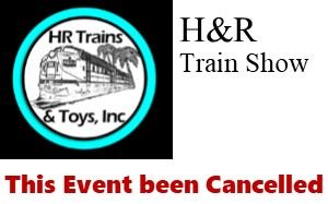 HR Train Show Cancelled Aug 8-9