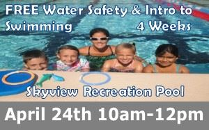 Water Safety Intro to Swimming April 24